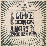 Nick Hensley | Love Songs for Angry Men