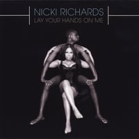 Nicki Richards | Lay Your Hands On Me