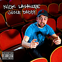Nick Lavallee | Uncle Daddy