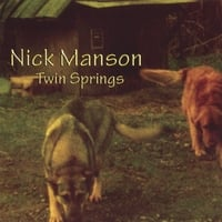 Nick Manson | Twin Springs