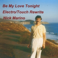 Nick Marino | Be My Love Tonight (Electro/Touch Rewrite)