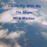 Nick Marino | Come Fly With Me