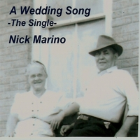 Nick Marino | A Wedding Song