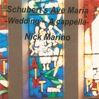 Nick Marino | Schubert's Ave Maria -  Wedding - A cappella