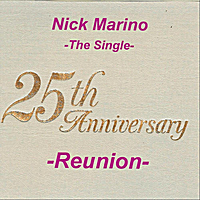 Nick Marino | 25th Anniversary - Reunion