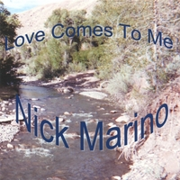 Nick Marino | Love Comes To Me