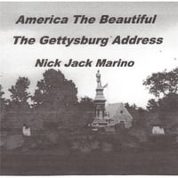 Nick Marino | America the Beautiful: the Gettysburg Address