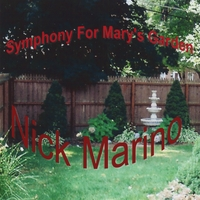 Nick Marino | Symphony For Mary's Garden