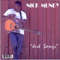 Nick Mundy | Just Songs