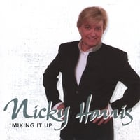Nicky Harris | Mixing It Up