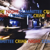 Night Committee | Crime