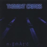 Nigmatic | Thought Crimes