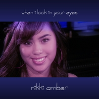Nikki Amber | When I Look In Your Eyes