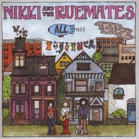 Nikki & The RueMates | We All Live Together