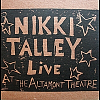 Nikki Talley | Live At the Altamont Theatre