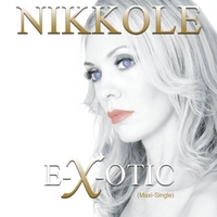 Nikkole | Exotic (Maxi-Single)