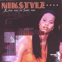 NIKSTYLZ | Love Me Or Hate Me