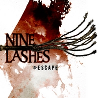 Nine Lashes | Escape