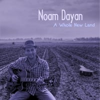 Noam Dayan | A Whole New Land