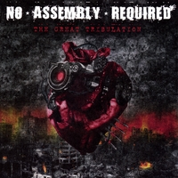 No Assembly Required | The Great Tribulation