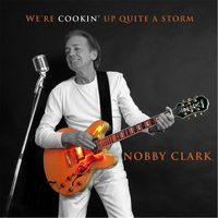 Nobby Clark | We're Cookin' Up Quite a Storm
