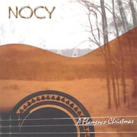 Nocy | A Flamenco Christmas