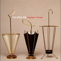 No Day Six | Modern Times