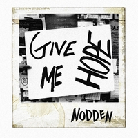 Nodden | Give Me Hope EP