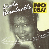 Linda Hornbuckle With No Delay | Soul Diva Meets the Blues Monsters