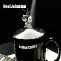 Noel Johnston | Salted Coffee