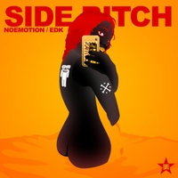 Noemotion & Edk | Side Bitch