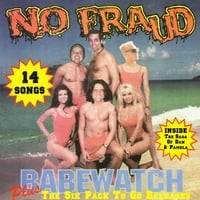 No Fraud | Babewatch Plus the Six Pack To Go Releases