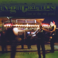 New Orleans Nightcrawlers | Live at the Old Point