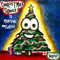 Nooshi | Christmas Songs To Familiar Melodies