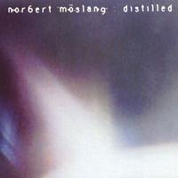 Norbert Moslang | Distilled