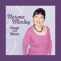 Norma Moxley | Norma Moxley Sings the Blues