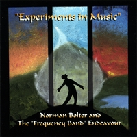 Norman Bolter | Experiments in Music
