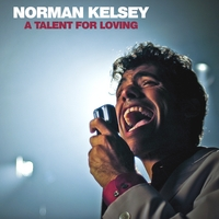 Norman Kelsey | A Talent For Loving