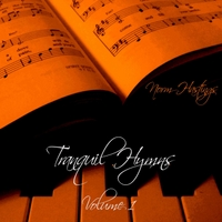 Norm Hastings | Tranquil Hymns, Vol. 1
