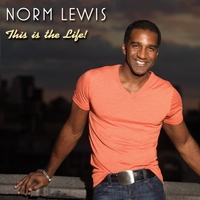 Norm Lewis | This Is the Life