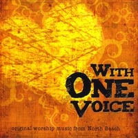 North Beach Worship | With One Voice
