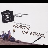 Dr. Albert Flipout's One Can Band & Mickey Pantelous | North of Africa