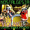 Nostalgesia: Vigilantes. Love. Sad. Food.