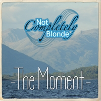 Not Completely Blonde | The Moment