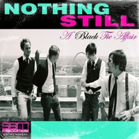 Nothing Still | A Black Tie Affair (Special Edition)