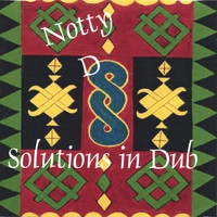 Notty-d | Solutions In Dub