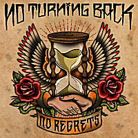 No Turning Back | No Regrets