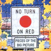 No Turn On Red | Pieces Of The Big Picture