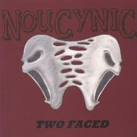 Noucynic | Two faced