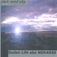 Sudan Life/Nova950 | Dark Wind City